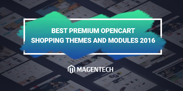 Best Premium OpenCart Themes and Modules 2016