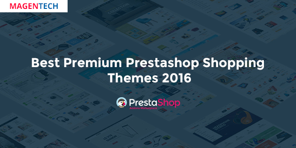 Best Premium Prestashop eCommerce Themes 2016