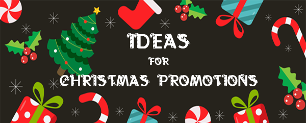 Ideas for Christmas Promotions