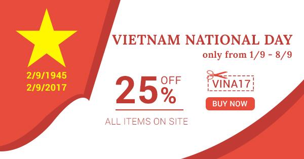 Happy Vietnam National Day: Get Exclusive Gift of 25% OFF
