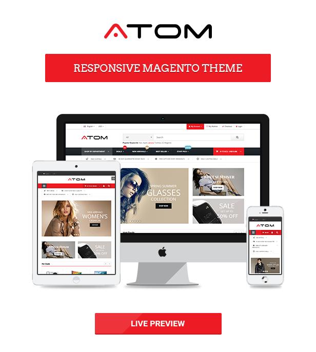 Responsive - Atom -  Multipurpose Responsive Magento Theme
